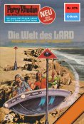 eBook: Perry Rhodan 876: Die Welt des LARD