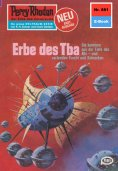 eBook: Perry Rhodan 881: Erbe des Tba