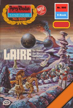 eBook: Perry Rhodan 900: LAIRE