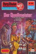 eBook: Perry Rhodan 903: Der Quellmeister