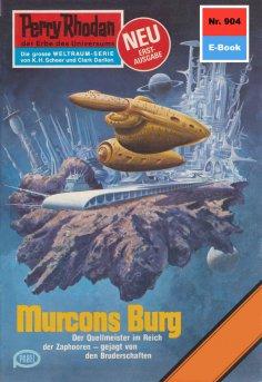 eBook: Perry Rhodan 904: Murcons Burg