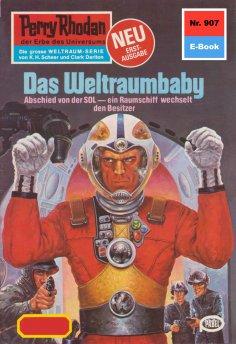 eBook: Perry Rhodan 907: Das Weltraumbaby