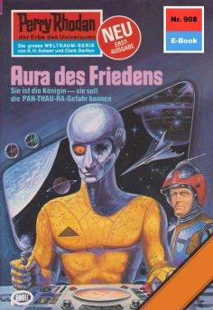 eBook: Perry Rhodan 908: Aura des Friedens