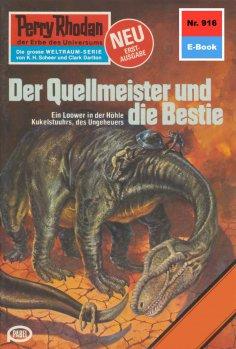 eBook: Perry Rhodan 916: Der Quellmeister und die Bestie (Heftroman)