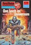 ebook: Perry Rhodan 930: Das Loch im Universum