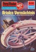 eBook: Perry Rhodan 933: Ariolcs Vermächtnis