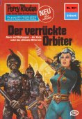 eBook: Perry Rhodan 961: Der verrückte Orbiter