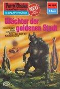 ebook: Perry Rhodan 962: Wächter der goldenen Stadt