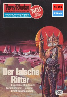ebook: Perry Rhodan 969: Der falsche Ritter