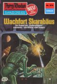 eBook: Perry Rhodan 974: Wachfort SKARABÄUS