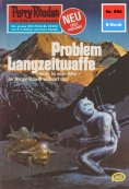 ebook: Perry Rhodan 994: Problem Langzeitwaffe