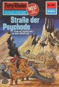 ebook: Perry Rhodan 997: Straße der Psychode