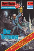 ebook: Perry Rhodan 1000: Der Terraner