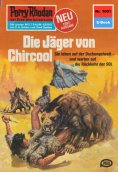 ebook: Perry Rhodan 1001: Die Jäger von Chircool