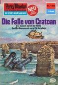 ebook: Perry Rhodan 1006: Die Falle von Cratcan