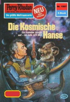 ebook: Perry Rhodan 1007: Die Kosmische Hanse