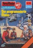 eBook: Perry Rhodan 1012: Der programmierte Mann