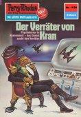 ebook: Perry Rhodan 1038: Der Verräter von Kran