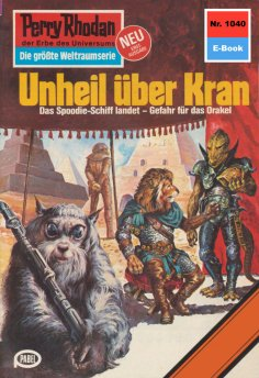 eBook: Perry Rhodan 1040: Unheil über Kran
