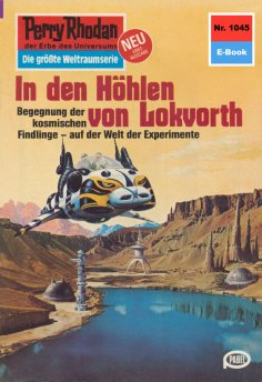 eBook: Perry Rhodan 1045: In den Höhlen von Lokvorth
