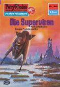 ebook: Perry Rhodan 1065: Die Superviren