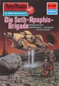 eBook: Perry Rhodan 1078: Die Seth-Apophis-Brigade (Heftroman)