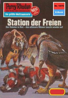 eBook: Perry Rhodan 1079: Station der Freien