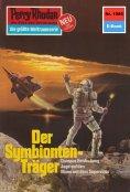 ebook: Perry Rhodan 1085: Der Symbionten-Träger