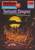 eBook: Perry Rhodan 1093: Testwelt Cheyraz
