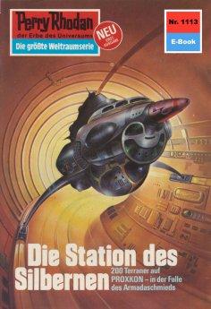ebook: Perry Rhodan 1113: Die Station des Silbernen