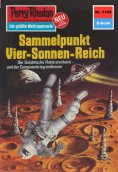 ebook: Perry Rhodan 1142: Sammelpunkt Vier-Sonnen-Reich