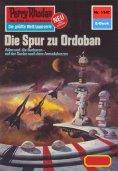 eBook: Perry Rhodan 1147: Die Spur zu Ordoban