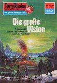 eBook: Perry Rhodan 1150: Die große Vision