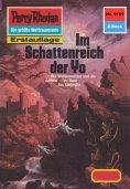 eBook: Perry Rhodan 1191: Im Schattenreich der Yo (Heftroman)