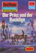 ebook: Perry Rhodan 1199: Der Prinz und der Bucklige