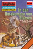 ebook: Perry Rhodan 1208: In den Katakomben von Starsen