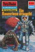 eBook: Perry Rhodan 1214: Ein Raumriese erwacht