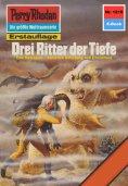 eBook: Perry Rhodan 1216: Drei Ritter der Tiefe