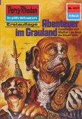 ebook: Perry Rhodan 1217: Abenteuer im Grauland