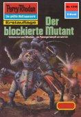 eBook: Perry Rhodan 1219: Der blockierte Mutant