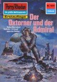 eBook: Perry Rhodan 1221: Der Oxtorner und der Admiral