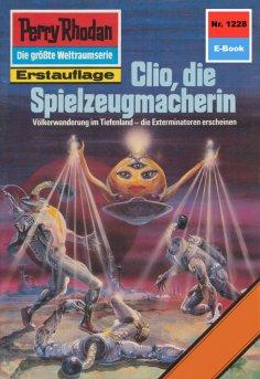 eBook: Perry Rhodan 1228: Clio, die Spielzeugmacherin