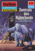 eBook: Perry Rhodan 1238: Zentrum des Kyberlandes