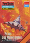 ebook: Perry Rhodan 1252: Start der Vironauten