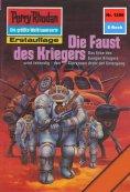 ebook: Perry Rhodan 1256: Die Faust des Kriegers