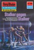 ebook: Perry Rhodan 1290: Stalker gegen Stalker