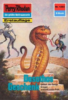 eBook: Perry Rhodan 1293: Desothos Geschenk
