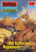 eBook: Perry Rhodan 1298: Der Gorim von Aquamarin