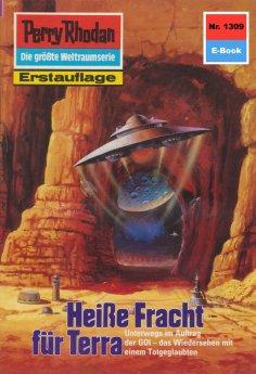 ebook: Perry Rhodan 1309: Heiße Fracht für Terra