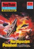 ebook: Perry Rhodan 1314: Horchposten Pinwheel